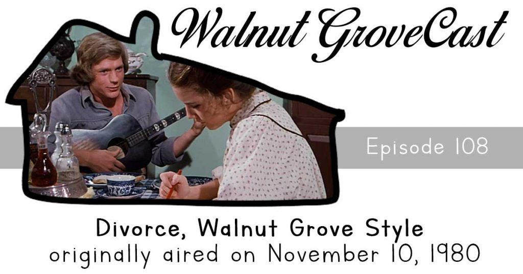 Divorce, Walnut Grove Style