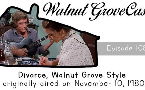 Divorce, Walnut Grove Style