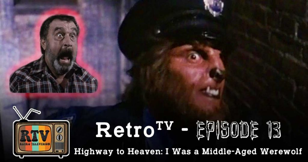 Halloween Episode! Highway to Heaven: I Was a Middle-Aged Werewolf