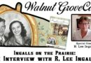 Ingalls on the Prairie: An Interview with R. Lee Ingalls