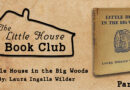 LHBC – Little House in the Big Woods Discussion Part 1
