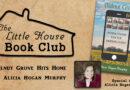 LHBC – Alicia Murphy, Author of Walnut Grove Hits Home