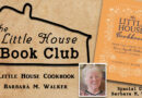 LHBC – A Discussion with Barbara Walker, The author of The Little House Cookbook!