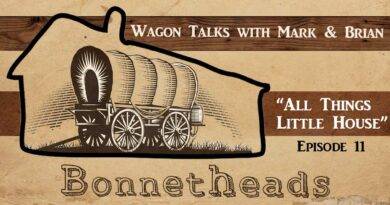 Bonnetheads 11: Wagon Talks with Mark (me) and Brian!